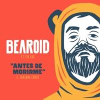 Bearoid/Lya Lux Antes de Morirme