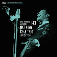 Nat King Cole Trio/Irving Ashby/Joe Comfort/Jack Costanzo Embraceable You