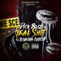 Dick Boston/Youngin Geechi Bankmoney Ent. Presents Real Shit