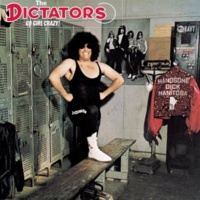 The Dictators (I Live For) Cars and Girls