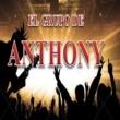 El Grupo De Anthony El Grupo de Anthony
