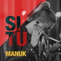 Fabián Manuk Si Tú (Versión Acústica)