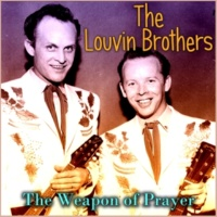 The Louvin Brothers They've Got the Church Outnumbered