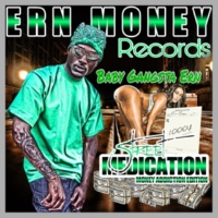 Ern Money/Lil Gangsta Ern/Lil Mike Push a Hard Line