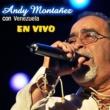 Andy Montañez Con Venezuela en Vivo