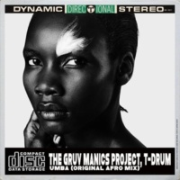 The Gruv Manics Project&T-Drum Umba