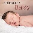 Sleeping Baby Music Deep Sleep Baby ‐ Lullabies of Nature Sounds, Baby Music, Relaxing Music for Calm Down & Fall Asleep, Easy Sleep Baby