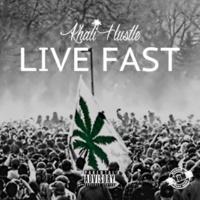 Khali Hustle Live Fast