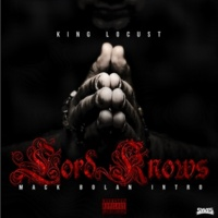 King Locust Lord Knows: Mack Bolan Intro
