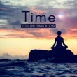 Yoga Time to Contemplation ‐ Yoga Sounds, Meditation Music, Clear Mind, Soft Music to Calm Down, Chakra Relaxation, Deep Concentration