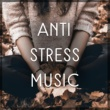 Relaxing Sounds Guru Anti Stress Music ‐ Classical Sounds for Relaxation, Calm Down, Tranquility, Instrumental Songs, Mozart, Beethoven