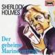 Sherlock Holmes 03/Der Daumen des Ingenieurs / Der geheime Marinevertrag