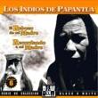Los Indios De Papantla El Rebozo de Mi Madre, Vol. 6