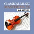 Various Artists Classical Music Masterpieces, Vol. XXXVIII