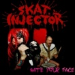 Skat Injector Hate Your Face