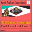 Various Artists from Sweet Adelines International 2016 Sweet Adelines International Chorus Competition - Final Round - Volume 1