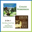 Chuck Roberson Love Me or Leave Me Alone
