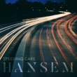 Hansem Speeding Cars