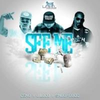 Ceno&J-Loco/Snoop Dogg See Me