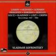 Vladimir Sofronitsky Liadov, Medtner, Scriabin, Prokofiev, Borodin, Debussy, Goltz, Glazunov, Liszt & Chopin: Recordings 1937 - 1953