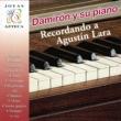 Damirón Damiron y Su Piano, Recordando a Agustin Lara