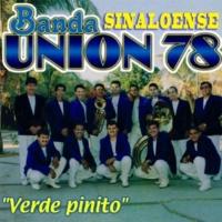 Banda Sinaloense Union 78 Me Gustas Tal Como Eres