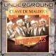 Los Incomparables De Tijuana Underground Clave de Maldito