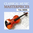 Various Artists Classical Music Masterpieces, Vol. XXXX