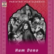 M. Ashraf Hum Dono (Pakistani Film Soundtrack)