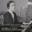 Tatiana Petrovna Nikolayeva Prague Recordings 1951-1954