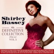 Shirley Bassey The Definitive Collection 1956-62, Vol. 3