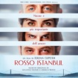 Giuliano Taviani&Carmelo Travia Rosso Istanbul (Original Motion Picture Soundtrack)
