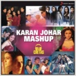 Shankar Ehsaan Loy/Jatin-Lalit/Aadesh Srivastava/Sandesh Shandilya/Vishal & Shekhar/Alka Yagnik/Sonu Nigam/Shankar Mahadevan Karan Johar Mashup (By Dj Chetas)