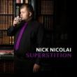 Nick Nicolai Superstition