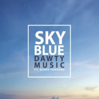 Dawty Music/Nikko Sherard Sky Blue (feat.Nikko Sherard)
