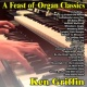Ken Griffin A Feast of Organ Classics