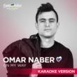 Omar Naber On My Way [Karaoke Version]