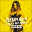 Adriana Little Moi