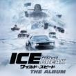 G-Eazy & Kehlani ワイルド・スピード アイスブレイク(オリジナル・サウンドトラック)