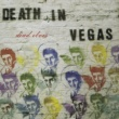 Death In Vegas Dead Elvis