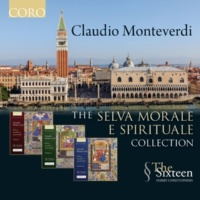 The Sixteen&Harry Christophers The Selva morale e spirituale Collection