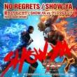 SHOW-YA NO REGRETS / 愛をとりもどせ!!