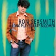 Ron Sexsmith Believe It When I See It