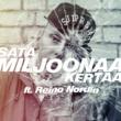 Mäkki/Reino Nordin Satamiljoonaa Kertaa (feat.Reino Nordin)