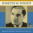Joseph Schmidt Das alte Wort: Ich liebe dich