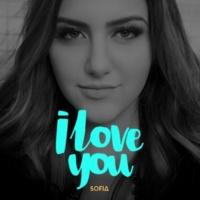Sofia I Love You