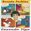 Renato Fechine Abertura