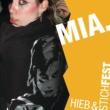 Mia. Hieb und Stichfest