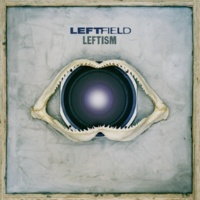 Leftfield Open Up (Skream Remix Edit)