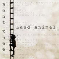 Bent Knee Land Animal